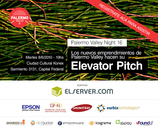 Palermo Valley Night 16: Elevator Pitch